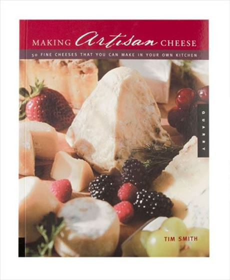 Picture of Book: Making Artisan Cheese by Tim Smith