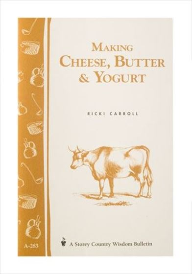 Picture of Book: Making Cheese. Butter & Yoghurt by Carroll